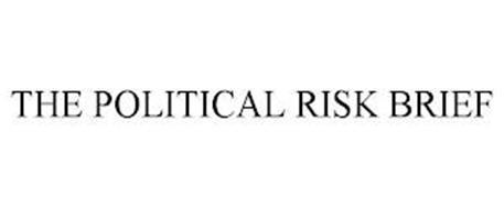 THE POLITICAL RISK BRIEF