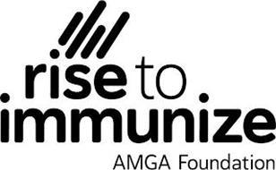 RISE TO IMMUNIZE AMGA FOUNDATION