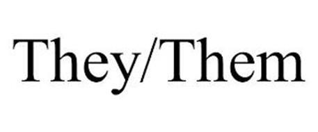 THEY/THEM