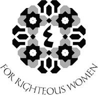FOR RIGHTEOUS WOMEN