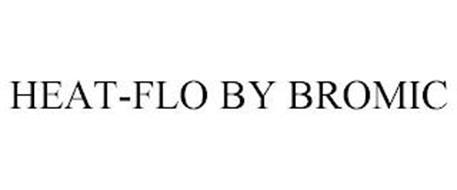 HEAT-FLO BY BROMIC