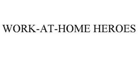 WORK-AT-HOME HEROES
