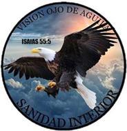 VISION OJO DE AGUILA ISAIAS 55.5 SANIDAD INTERIOR