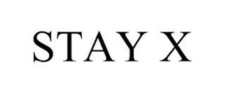 STAY X