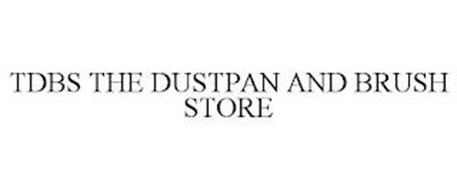 TDBS THE DUSTPAN AND BRUSH STORE