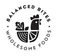 · BALANCED BITES · WHOLESOME FOODS