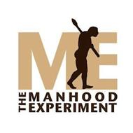 ME THE MANHOOD EXPERIMENT