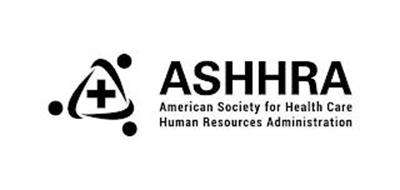 ASHHRA AMERICAN SOCIETY FOR HEALTH CARE HUMAN RESOURCES ADMINISTRATION