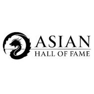 ASIAN HALL OF FAME
