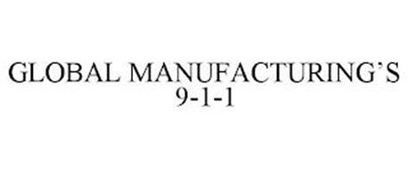 GLOBAL MANUFACTURING'S 9-1-1