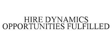 HIRE DYNAMICS OPPORTUNITIES FULFILLED