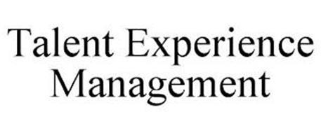 TALENT EXPERIENCE MANAGEMENT