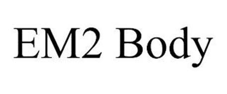 EM2 BODY