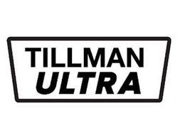 TILLMAN ULTRA
