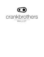 CRANKBROTHERS MALLET