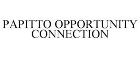 PAPITTO OPPORTUNITY CONNECTION