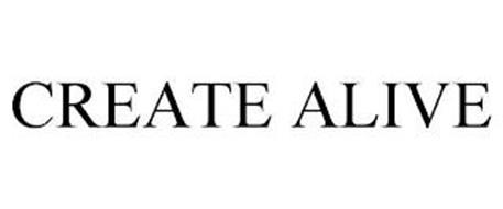 CREATE ALIVE