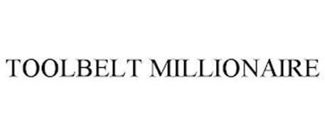 TOOLBELT MILLIONAIRE