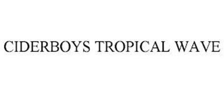 CIDERBOYS TROPICAL WAVE
