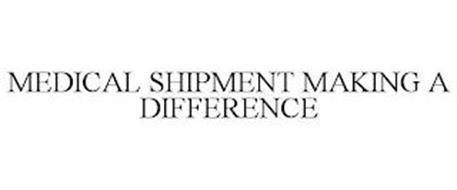 MEDICAL SHIPMENT MAKING A DIFFERENCE
