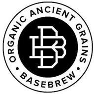BB · ORGANIC ANCIENT GRAINS · BASEBREW
