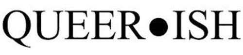 QUEER·ISH