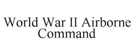 WORLD WAR II AIRBORNE COMMAND