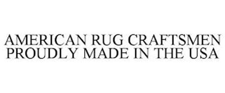 AMERICAN RUG CRAFTSMEN PROUDLY MADE IN THE USA