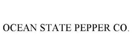 OCEAN STATE PEPPER CO.