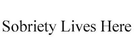 SOBRIETY LIVES HERE