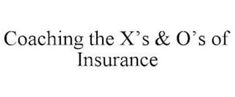 COACHING THE X'S & O'S OF INSURANCE