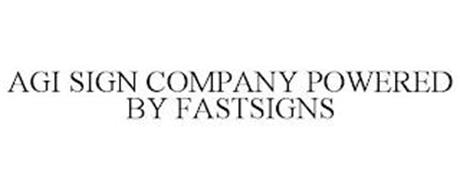AGI SIGN COMPANY POWERED BY FASTSIGNS
