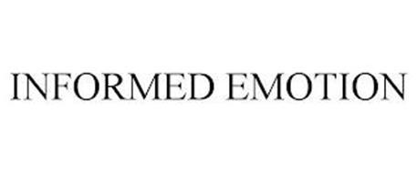 INFORMED EMOTION