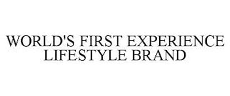 WORLD'S FIRST EXPERIENCE LIFESTYLE BRAND