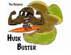 THE ORIGINAL HUSK BUSTER