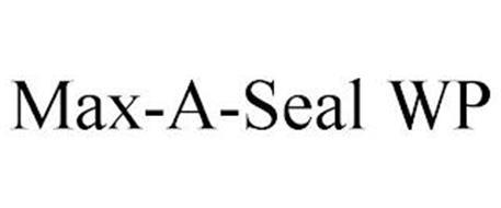 MAX-A-SEAL WP