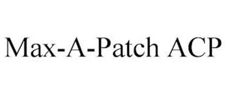 MAX-A-PATCH ACP