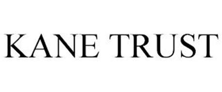 KANE TRUST