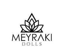 MEYRAKI DOLLS