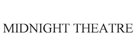 MIDNIGHT THEATRE