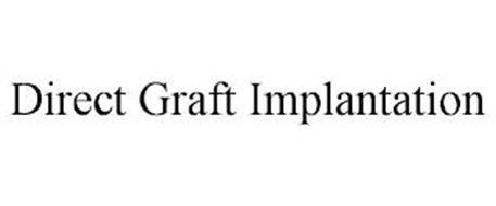 DIRECT GRAFT IMPLANTATION