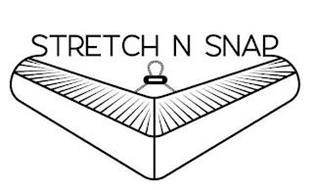 STRETCH N SNAP