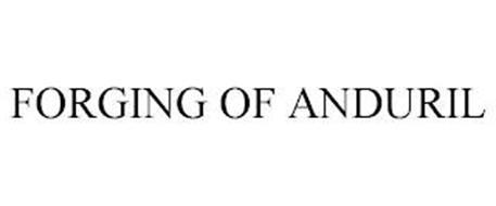FORGING OF ANDURIL