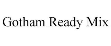 GOTHAM READY MIX
