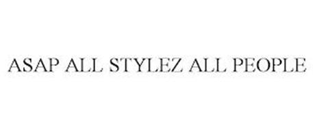 ASAP ALL STYLEZ ALL PEOPLE