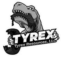 TYREX TYREX RESOURCES, LLC