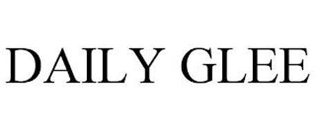 DAILY GLEE