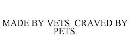 MADE BY VETS. CRAVED BY PETS.
