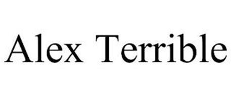 ALEX TERRIBLE