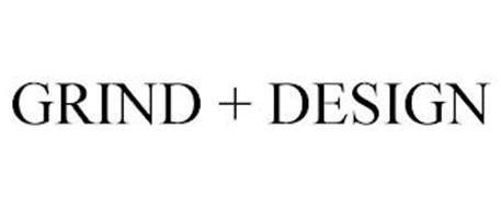 GRIND + DESIGN